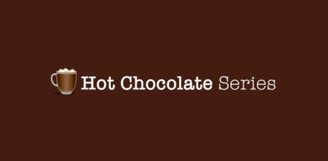 Hot Chocolate Series
