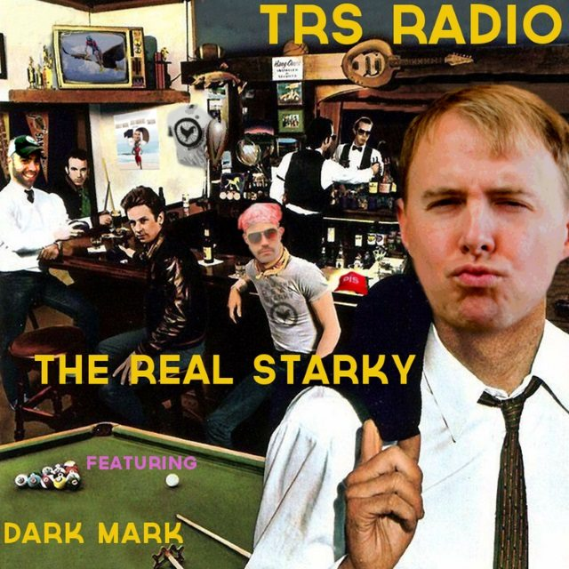 The Real Starky - TRS Radio