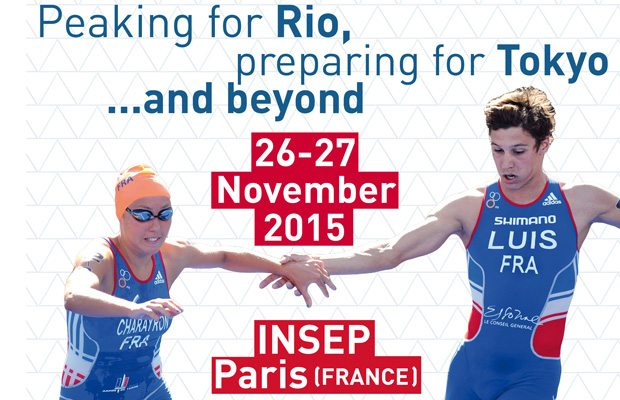 ITU 2015 Science and Tri Conference - Peaking for Rio, preparing for Tokyo and beyond