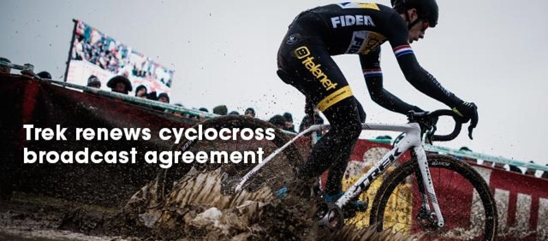 Trek Bicycle has renewed its broadcast agreement to stream the DVV Verzekeringen Trofee and Soudal Classics cyclocross series