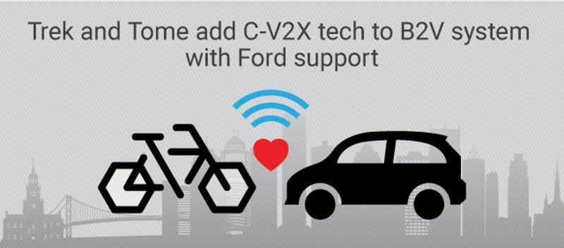 Trek and Tome add C-V2X tech to B2V system with Ford support